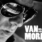 WIN A PAIR OF TICKETS TO VAN MORRISON WITH BELFAST CITY AIRPORT
