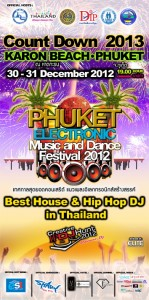 PHUKET ELECTRONIC MUSIC AND DANCE FESTIVAL 2012 /KARON BEACH COUNTDOWN 2013