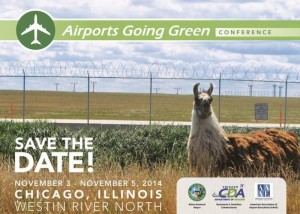 The seventh annual Airports Going Green Conference will be held at Westin River North in downtown Chicago on November 3-5, 2014