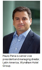 Wyndham Hotel Group names Paulo Pena as SVP and managing director, Latin America
