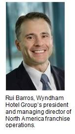 Wyndham Hotel Group announces the appointment of Rui Barros as president and managing director of North America franchise operations