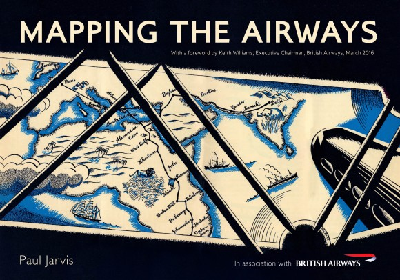 'Mapping the Airways' A New book by British Airways maps out the airline's history