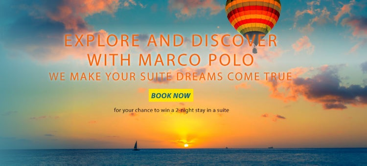 Marco Polo Hotels celebrates 762nd birthday of its namesake with 30% off on all its hotels' suites and Continental Club Floor rooms